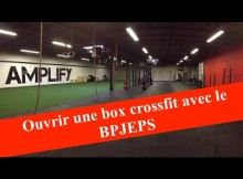 Reussir son BPJEPS AF AGFF  ouvrir une box CrossFit crossfit cross fit conseils astuces