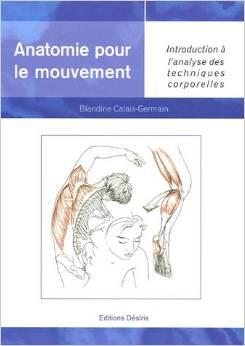 Anatomie pour le mouvement Blandine Calais-Germain Diplôme BPJEPS AGFF formation coach sportif