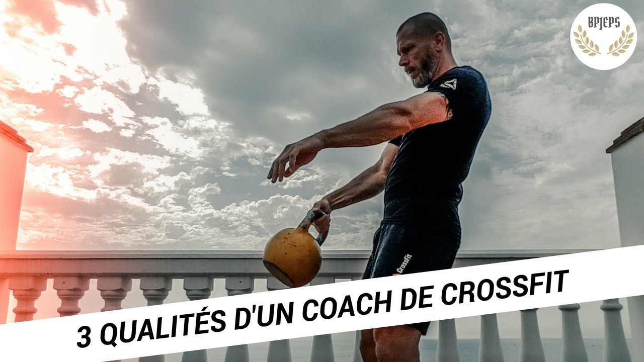 Les 3 qualités les plus recherchées chez un coach CrossFit