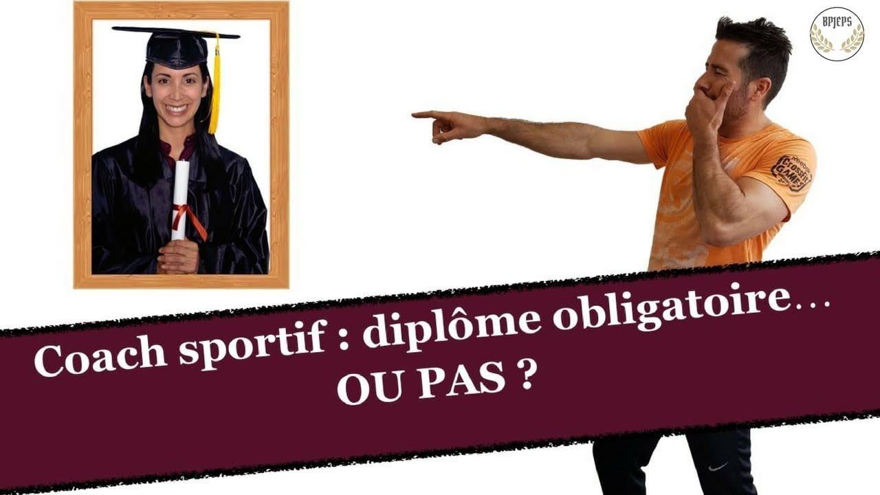 Coachs sportifs : diplôme obligatoire… OU PAS ?