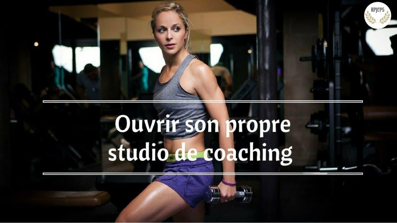 3 fondamentaux pour ouvrir votre studio de coaching