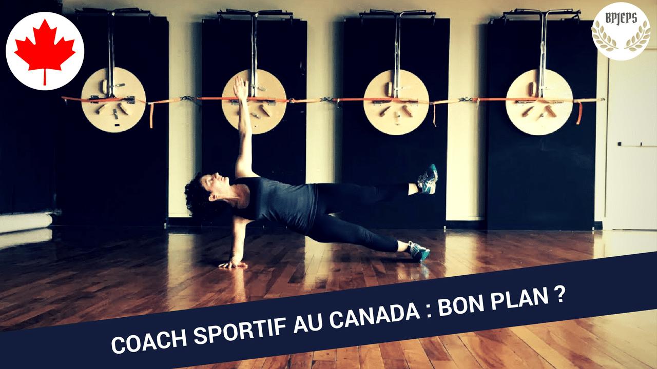Coach sportif au Canada : bon plan ?