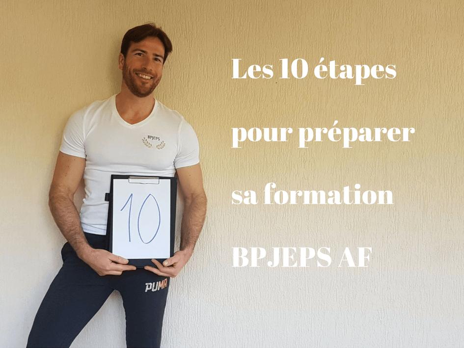Les 10 étapes pour préparer sa formation BPJEPS AF
