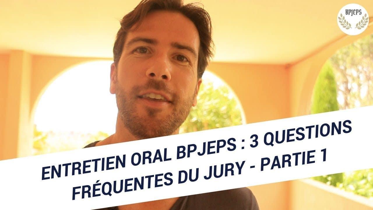 Entretien oral BPJEPS : 3 questions fréquentes du jury – partie 1